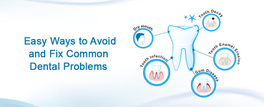 5-Easy-Ways-to-Avoid-and-Fix-Common-Dental-Problems-e1487248604858.jpg