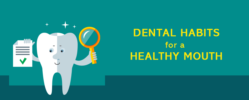 dental-habits-for-a-healthy-mouth.jpg