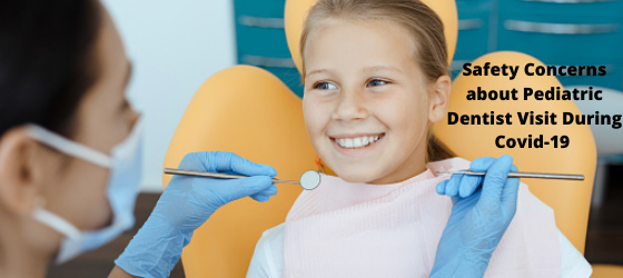 Safety-Concerns-about-Pediatric-Dentist-Visit-During-Covid-19-.png